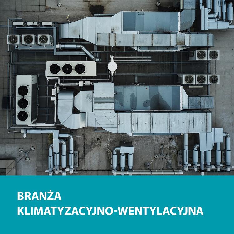 Branża Klimatyzacyjno-Wentylacyjna